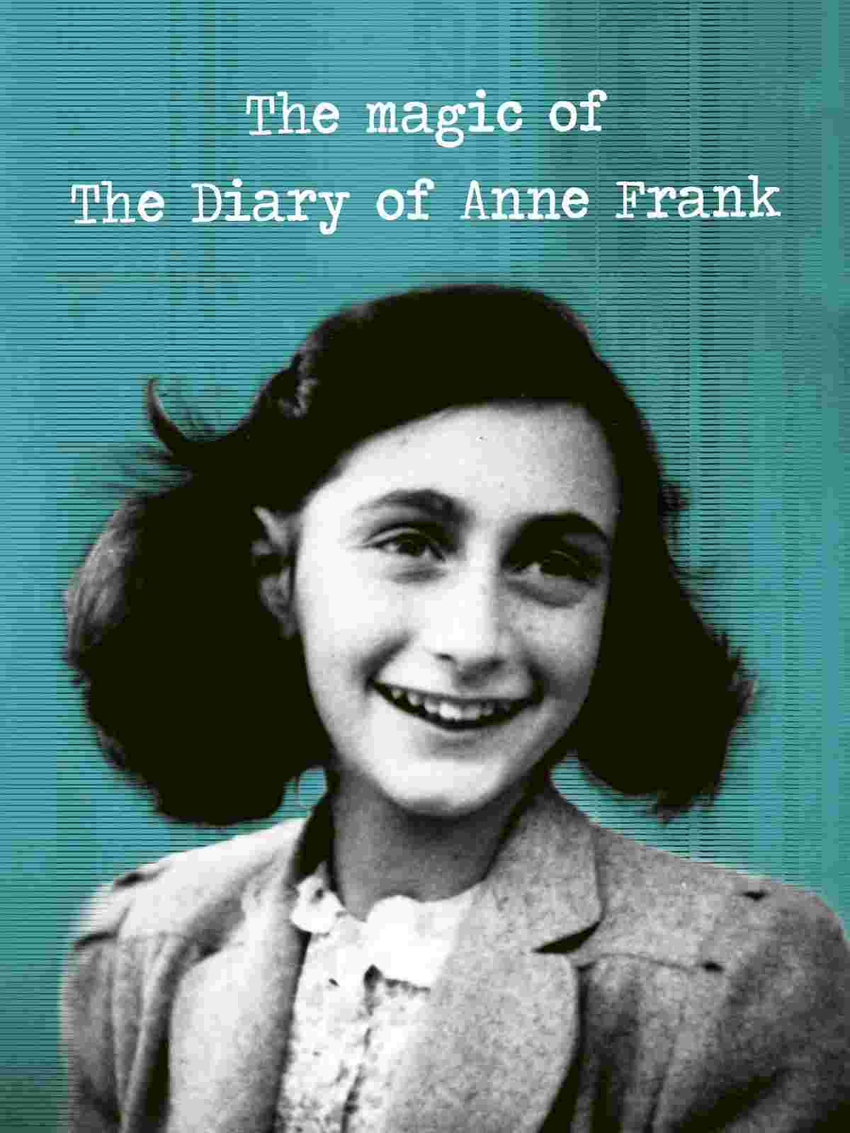 Image The Magic of the Diary of Anne Frank – Jurnalul Anne Frank (2015)